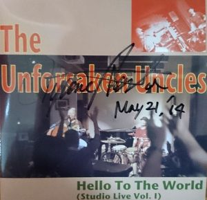 Hello To The World (Studio Live Vol.1) / The Unforsaken  Uncles