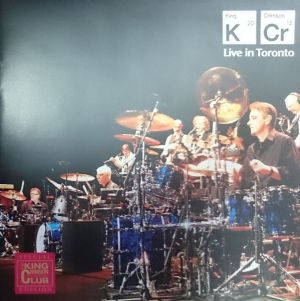 Live in Toronto / KING CRIMSON