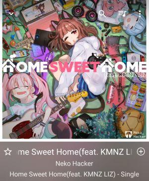HOME SWEET HOME(feat. KMNZ LIZ) / Neko Hacker