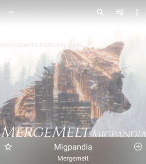 Migpandia  / Mergemelt